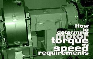 چگونه گشتاور و سرعت موتور را به صورت دقیق تعیین کنیم؟